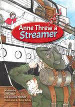 Anne Threw a Streamer book cover
